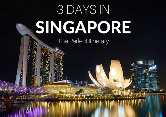 3 Days in Singapore: The Perfect Itinerary for First Timers - The Travel Sisters