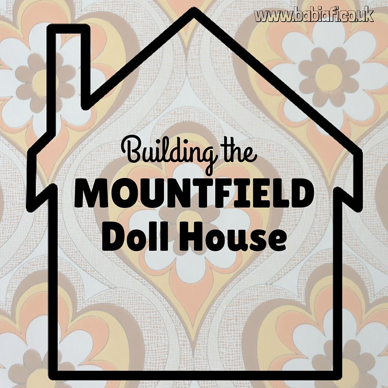 Building the Mountfield Doll House