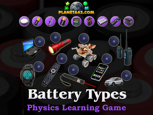 Battery Types | Physics Learning Game