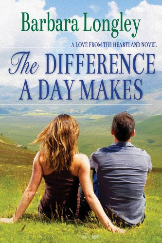 The Difference a Day Makes (Perfect, Indiana: Book Two) by Barbara Longley