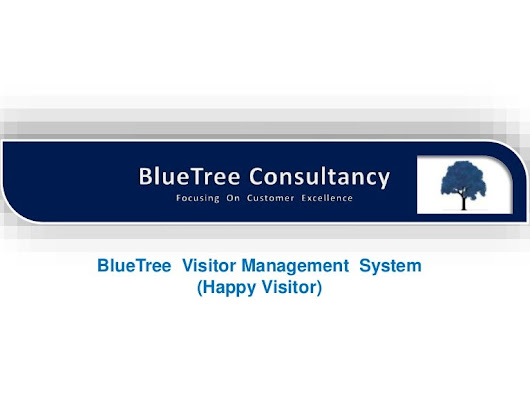 Visitor Management System (Happy Visitor)- BlueTree