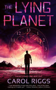 Title: The Lying Planet, Author: Carol Riggs