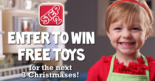 Enter to win Christmas toys courtesy of Step2 for 3 years!