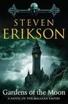 Gardens of the Moon (Malazan Book of the Fallen, #1)