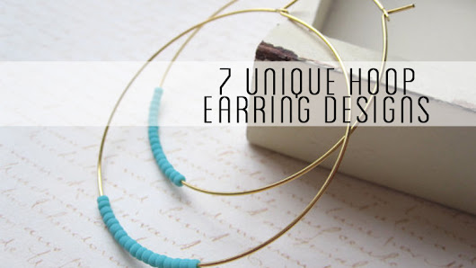 7 Unique Hoop Earring Designs