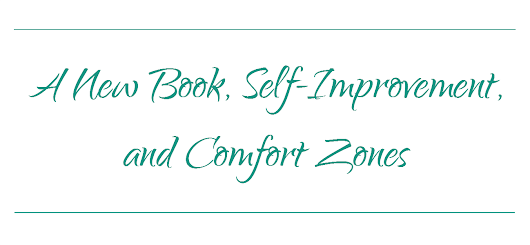 A New Book, Self Improvement, and Comfort Zones » Quotation Re:Marks
