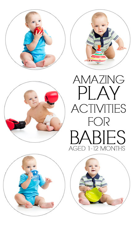 13 Amazing Play Activities For Babies Aged 1 To 12 Months