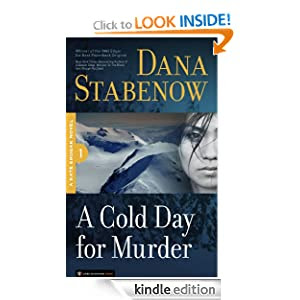 http://www.amazon.com/Cold-Day-Murder-Kate-Shugak-ebook/dp/B004S87M92/