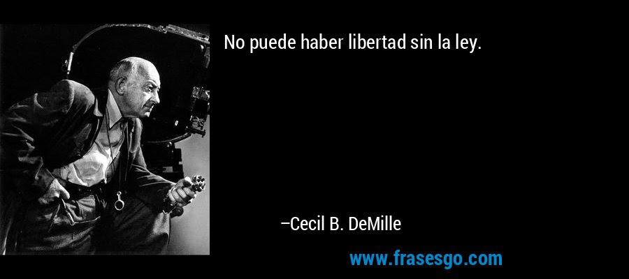 Resultado de Imagen de Frases de Cecil B. DeMille