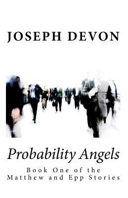 Probability Angels