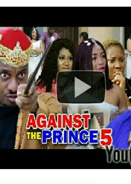DOWNLOAD: Against The Prince Season 2 Latest Nigerian 2019 Nollywood Movie