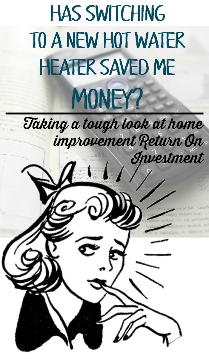 Tough Talk Has my new hot water heater saved me any money