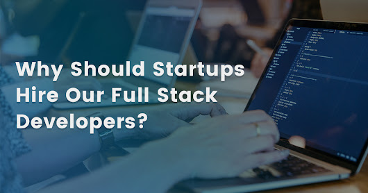 Three Essential Qualities of a Full Stack Developers
