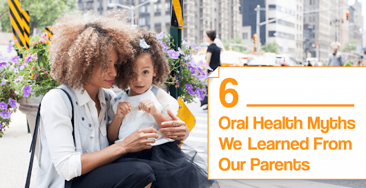6 Oral Health Myths We Learned From Our Parents - Nebraska Family Dentistry