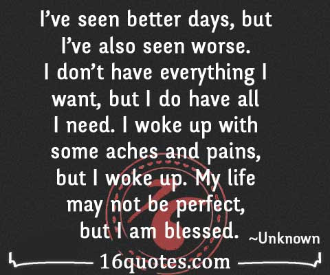 My Life May Not Be Perfect But I Am Blessed