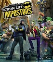 Gotham City Impostor - Lançamento Próximo!