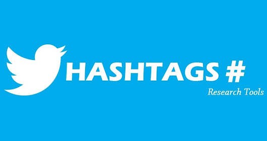 Most Popular Hashtag Research Tools to boost your Twitter Marketing - Web Blog Journal | Online Marketing Tips (SEO, SMO & Content Marketing)