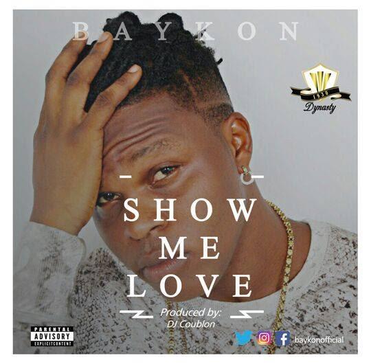 VIDEO: Baykon – Show Me Love