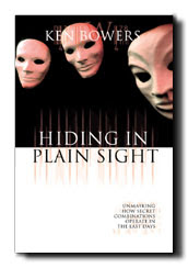 Hiding in Plain Sight (Ken Bowers)