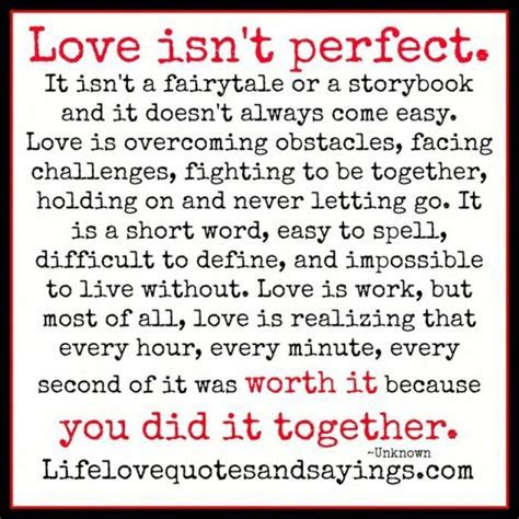 Life quotes love is not perfect and you did it together