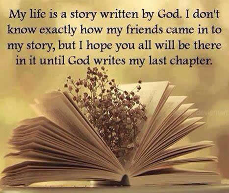 My Life Is A Story Written By God Inspirational Quotes Pictures