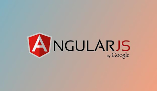 Top Reasons Why Web Developers Choose AngularJS