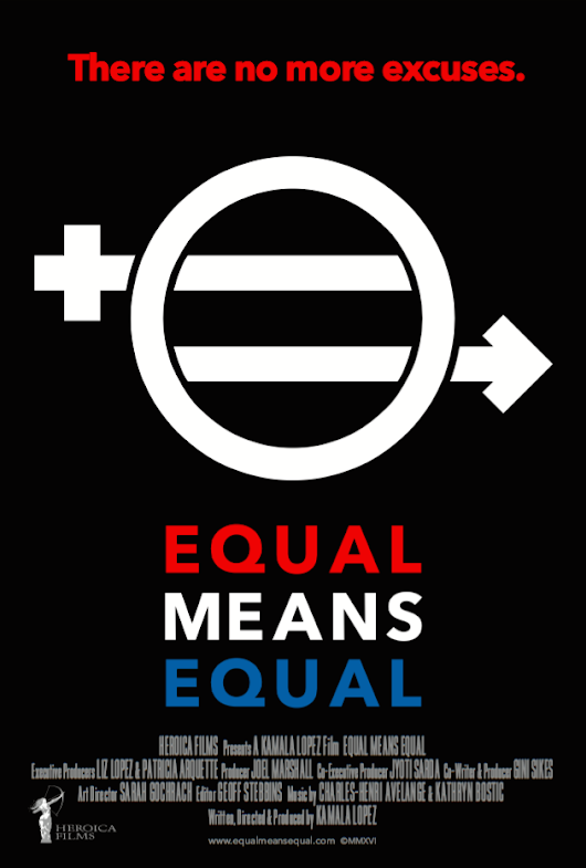 Movie Review: 'Equal Means Equal' — An Idea Long Overdue