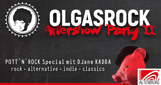 Olgas-Rock 2018 Aftershow Party - Olgas Special mit DJane KADDA / Alternative / Indie / Punk / Rock im Zentrum Altenberg / Eintritt 5,- €