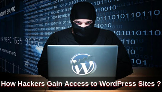 How Hackers Gain Access to WordPress Sites