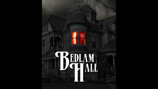 Bedlam Hall - A Macabre Victorian Role-Playing Game