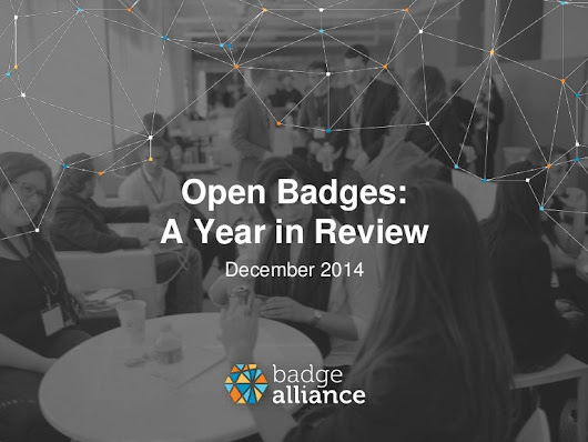 Open Badges MOOC: The Year In Review [2014]