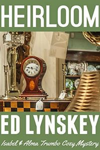 Heirloom by Ed Lynskey