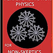Perpetual Motion Physics for Non-Skeptics: Ideas, Examples, and Experiments on this Interesting Subject: Nathan Coppedge: 9781522718710: Amazon.com: Books