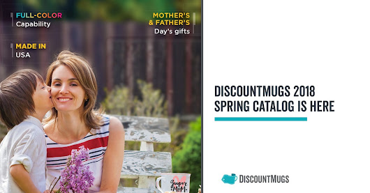 DiscountMugs 2018 Spring Catalog is Here