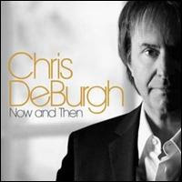 Now and Then (Chris de Burgh album)