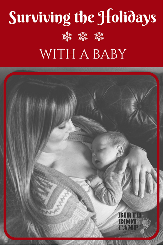 Surviving the Holidays With a Baby - You can do it (and enjoy it!)