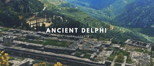 Delphi: The Bellybutton of the Ancient World | Her Life in Ruins