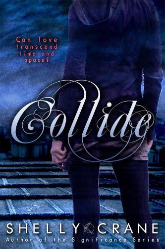 Collide (A Collide Novel) by Shelly Crane
