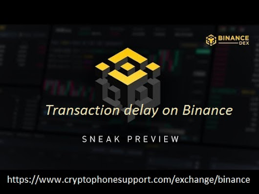 Transaction delay on Binance | Visual.ly