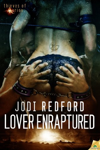 Lover Enraptured (Thieves of Aurion) by Jodi Redford