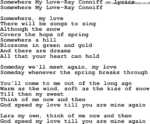 Somewhere My Love There Will Be Songs To Sing Lyrics
