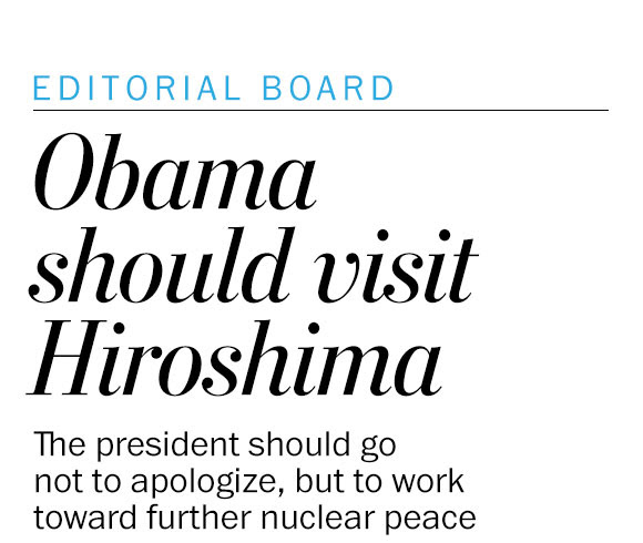 Why Mr. Obama should visit Hiroshima