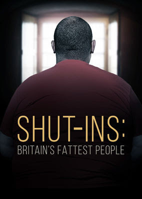 Shut-ins: Britain's Fattest People