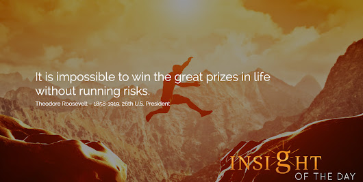 Motivational Quote by Theodore Roosevelt - Daily quote, Motivational quotes, and inspirational quotes | InsightOfTheDay.com