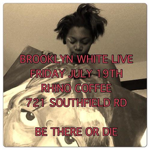 Brooklyn White @ Naked Bean Fri, July 19 by trudeau