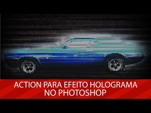 Download: Action para efeito Holograma no Photoshop