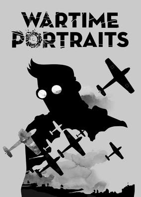 Wartime Portraits - Season 1