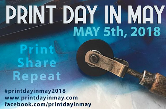 Print Day in May - 5th a global event - Linda Germain
