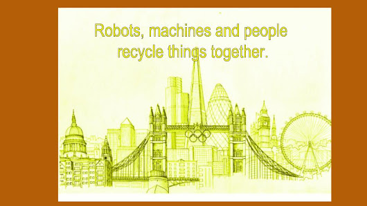 Robots Who Recycle Things