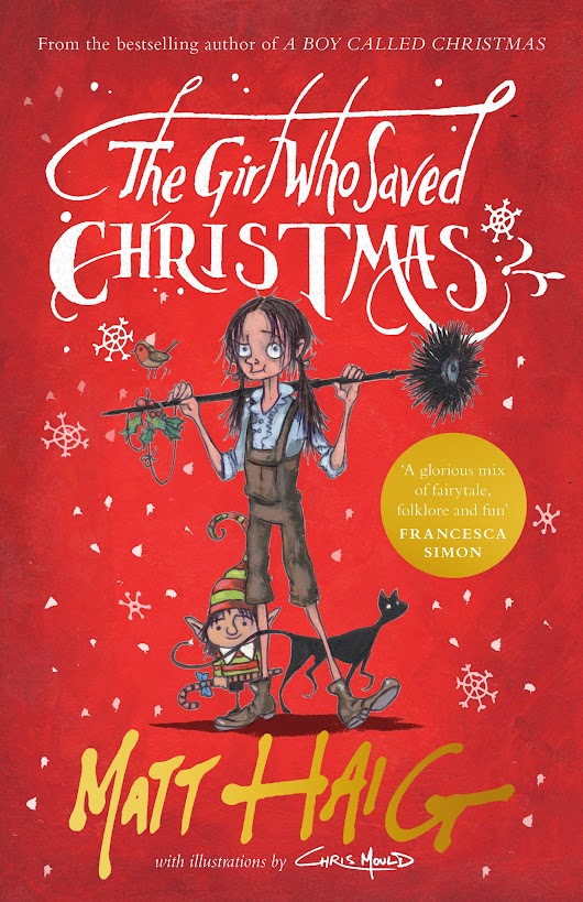 Review – A Boy Called Christmas & The Girl Who Saved Christmas by Matt Haig